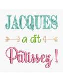 Motif de broderie Jacques à dit  pâtissez