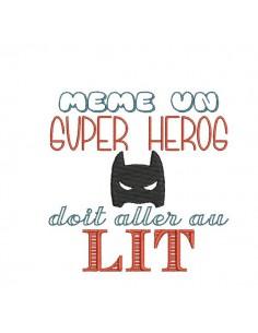 Motif de broderie machine texte humour super héros