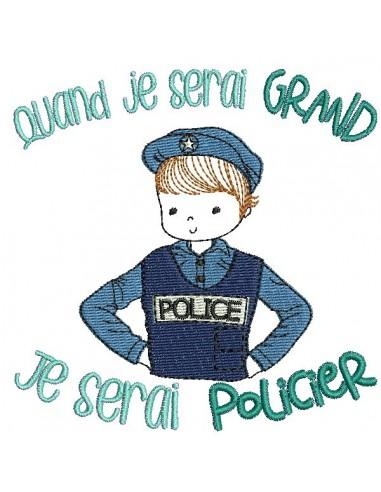 Motif de broderie machine quand je serai grand, je serai policier