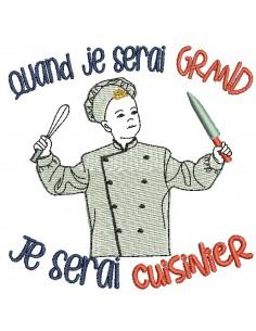 Motif de broderie machine quand je serai grand, je serai cuisinier