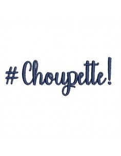 Instant download machine embroidery word choupette