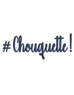Instant download machine embroidery word chouquette