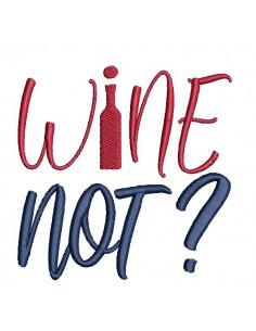 Motif de broderie machine vin Wine not