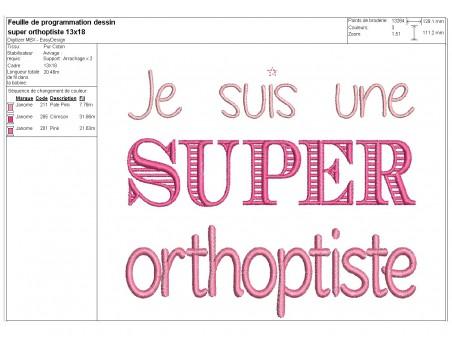 Machine Embroidery design Super orthoptist