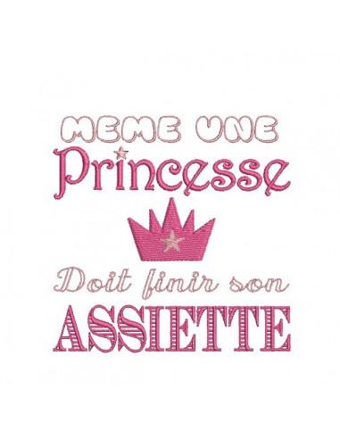 Motif de broderie machine texte humour  princesse