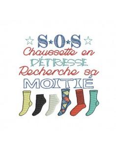 Motif de broderie machine texte humour s.o.s chaussette