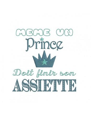 Motif de broderie machine texte humour  prince